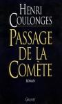 """Couverture du livre : """"Passage de la comète"""""""