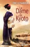 """Couverture du livre : """"La dame de Kyoto"""""""