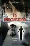 """Couverture du livre : """"La réincarnation"""""""