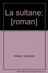 """Couverture du livre : """"La sultane"""""""