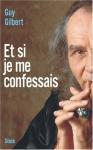 """Couverture du livre : """"Et si je me confessais"""""""