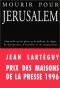 """Couverture du livre : """"Mourir pour Jérusalem"""""""