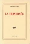 """Couverture du livre : """"La traversée"""""""
