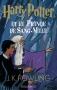 """Couverture du livre : """"Harry Potter et le Prince de Sang-Mêlé"""""""