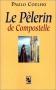 """Couverture du livre : """"Le pélerin de Compostelle"""""""