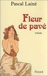 """Couverture du livre : """"Fleur de pavé"""""""