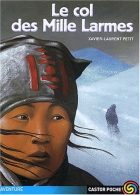 """Couverture du livre : """"Le col des Mille Larmes"""""""