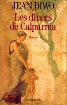 """Couverture du livre : """"Les dîners de Calpurnia"""""""