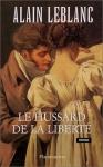 """Couverture du livre : """"Le hussard de la liberté"""""""