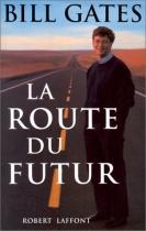 """Couverture du livre : """"La route du futur"""""""