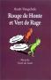 """Couverture du livre : """"Rouge de honte et Vert de rage"""""""