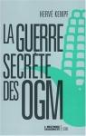 """Couverture du livre : """"La guerre secrète des OGM"""""""