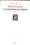 """Couverture du livre : """"La vie privée du désert"""""""
