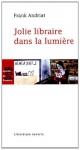 """Couverture du livre : """"Jolie libraire dans la lumière"""""""