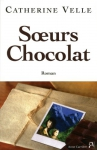 """Couverture du livre : """"Soeurs chocolat"""""""