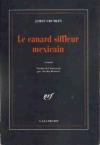 """Couverture du livre : """"Le canard siffleur mexicain"""""""