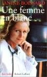 """Couverture du livre : """"Une femme en blanc"""""""