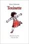 """Couverture du livre : """"Toxinette"""""""