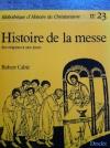 """Couverture du livre : """"Histoire de la messe"""""""