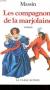 """Couverture du livre : """"Les compagnons de la marjolaine"""""""