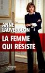 """Couverture du livre : """"La femme qui résiste"""""""