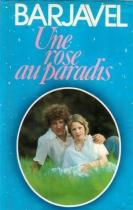 """Couverture du livre : """"Une rose au paradis"""""""