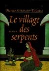 """Couverture du livre : """"Le village des serpents"""""""