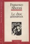 """Couverture du livre : """"Le choc amoureux"""""""