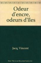 """Couverture du livre : """"Odeur d'encre, odeur d'îles"""""""