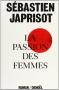 """Couverture du livre : """"La passion des femmes"""""""