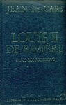 """Couverture du livre : """"Louis II de Bavière ou le roi foudroyé"""""""