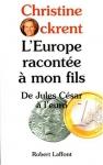 """Couverture du livre : """"L'Europe racontée à mon fils"""""""