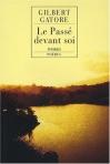"""Couverture du livre : """"Le passé devant soi"""""""