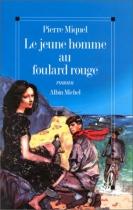 """Couverture du livre : """"Le jeune homme au foulard rouge"""""""