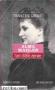 """Couverture du livre : """"Alma Mahler ou l'art d'être aimée"""""""