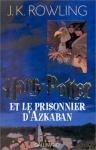 """Couverture du livre : """"Harry Potter et le prisonnier d'Azkaban"""""""