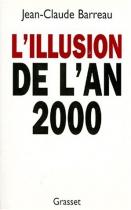 """Couverture du livre : """"L'illusion de l'an 2000"""""""