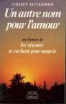 """Couverture du livre : """"Un autre nom pour l'amour"""""""