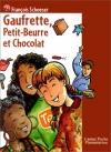 """Couverture du livre : """"Gaufrette, Petit-Beurre et Chocolat"""""""