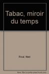 """Couverture du livre : """"Tabac, miroir du temps"""""""
