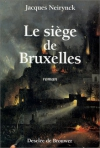 """Couverture du livre : """"Le siège de Bruxelles"""""""