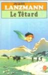 """Couverture du livre : """"Le têtard"""""""
