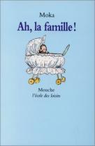 """Couverture du livre : """"Ah, la famille !"""""""