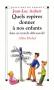 """Couverture du livre : """"Quels repères donner à nos enfants dans un monde déboussolé ?"""""""