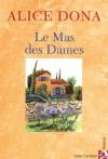 """Couverture du livre : """"Le mas des dames"""""""