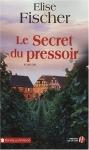 """Couverture du livre : """"Le secret du pressoir"""""""