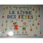 """Couverture du livre : """"Le livre des fêtes"""""""