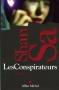 """Couverture du livre : """"Les conspirateurs"""""""