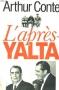 """Couverture du livre : """"L'après-Yalta"""""""