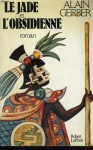 """Couverture du livre : """"Le jade et l'obsidienne"""""""